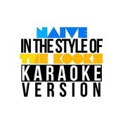 Naive (In The Style Of The Kooks) [Karaoke Version] - Single Songs