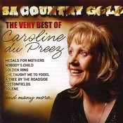 Sa Country Gold (The Very Best Of Caroline Du Preez) Songs