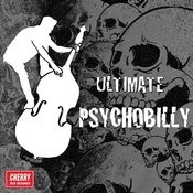 Ultimate Psychobilly Songs