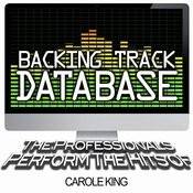 Backing Track Database - The Professionals Perform The Hits Of Carole King (Instrumental) Songs