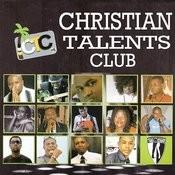 Christian Talents Club Songs