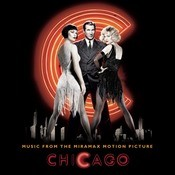 Chicago - Music From The Miramax Motion Picture Songs