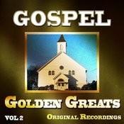 Gospel Golden Greats, Vol. 2 Songs