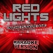 Red Lights (In The Style Of Tiesto) [Karaoke Version] - Single Songs