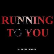 Running To You Song