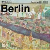 Berlin Dust Feat. Tim Lui  Song