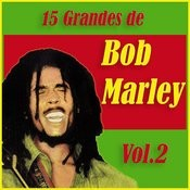 15 Grandes Exitos De Bob Marley Vol. 2 Songs