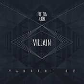 Futra 006: Villain - Vantage EP Songs