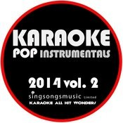 Karaoke Pop Instrumentals: 2014, Vol. 2 Songs