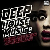 Deep House Music - Special Halloween Collection 2014 Songs