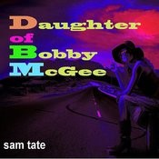 Daughter Of Bobby Mcgee Songs