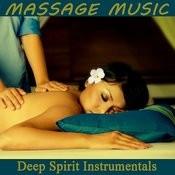 Massage Music: Deep Spirit Instrumentals Songs