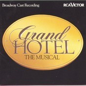 Grand Hotel - Broadway Cast Recording Songs