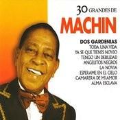 30 Grandes De Antonio Machín Songs