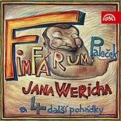 Fimfárum Jana Wericha / Paleček A Čtyři Další Pohádky / Songs