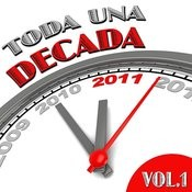 Toda Una Década Vol. 1 Songs