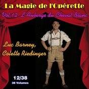 L'auberge Du Cheval Blanc - La Magie De L'opérette En 38 Volumes - Vol. 12/38 Songs