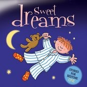 Sweet Dreams … Stories For Bedtime - Volume 1 Songs