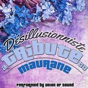 Désillusionniste: A Tribute To Maurane Songs