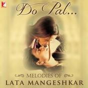 Do Pal Melodies Of Lata Mangeshkar Songs