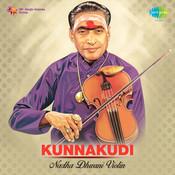 Kunnakudi - Nadha Dhwani (violin) Songs