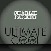 Charlie Parker: Verve Ultimate Cool Songs
