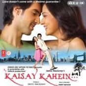 Kaisay Kahein Songs