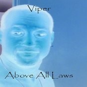 Above All Laws Songs