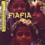 Fiafia: Dances From The South Pacific For Children And Adults Songs