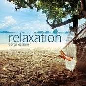 Relaxation Corps Et Ã'me Songs