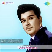 Uyira Manama Songs