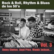 Rock & Roll, Rhythm & Blues De Los 50's Vol. 3 Songs