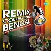 Remix Collection Of Bengal Songs