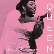 Queen: The Music of Dinah Washington Songs