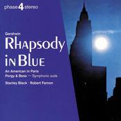 Gershwin: Rhapsody in Blue; An American in Paris; Porgy & Bess symphonic suite Songs