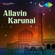 Allavin Karunai Songs