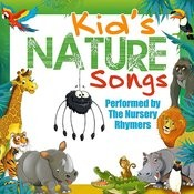 Kid's Nature Songs Songs