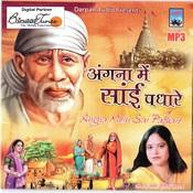 Angna Mein Sai Padhaare Songs