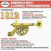 Tchaikovsky: 1812 Festival Overture, Op.49; Capriccio Italien / Beethoven: Wellington's Victory Songs