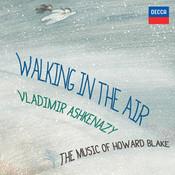 Walking In The Air - The Music Of Howard Blake Songs