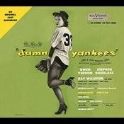 Damn Yankees (Original Broadway Cast Recording) Songs