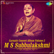 M S Subbulakshmi In Concert Vol 2 Songs