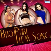 Bhojpuri Item Song Songs