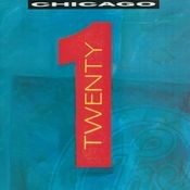 Chicago TWENTY 1 (Expanded Edition) Songs