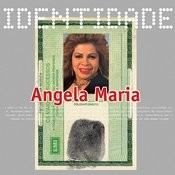 Identidade - Angela Maria Songs