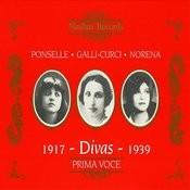 Divas: Ponselle, Galli-Curci & Eidé Norena Songs