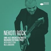 Nekoti Rock (UMO Jazz Orchestra Meets Magnum Coltrane Price / Single Edit) Songs