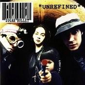 Unrefined Songs