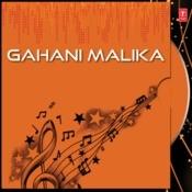 Gahani Malika Songs