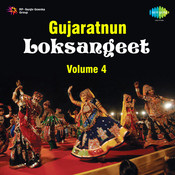 Gujaratnun Loksangeet Vol 4 Songs